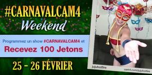 #Carnavalcam4 Weekend: 100 Jetons à gagner !!!!