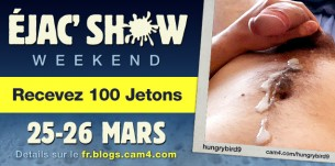 CUMSHOW WEEKEND: Recevez 100 Jetons