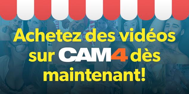 Achetez des vidéos directement sur CAM4