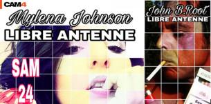 John.B.Root et Mylena Johnson sur la libre antenne de LSF Radio samedi 24 juin sur CAM4
