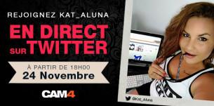 Retrouvez Kat_Aluna en show périscope sur notre Twitter CAM4!
