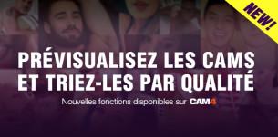Les nouvelles fonctions disponibles sur CAM4 – Prévisualisez les cams et triez-les par qualité