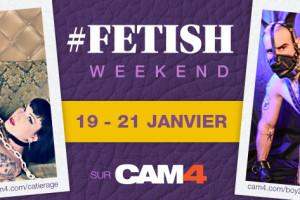 Rejoignez les shows fétiches ce week-end sur CAM4!