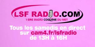 La libre antenne d'LSF radio:  Tous les samedis 13h-16h – 2019
