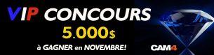 Concours VIP de novembre : 5000$ de prix à gagner | Le Blog de Cam4 France - Sexe cam adulte